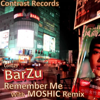 BarZu - Remember Me (inl. Moshic Remix) [CON029]
