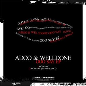 Adoo - Ooo Say (incl. BarZu Remix) [TARDIGISP005]